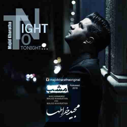 آهنگ امشب به نام مجید خراطها