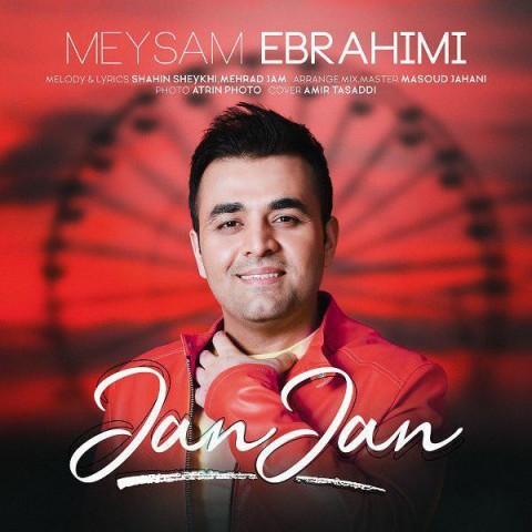 آهنگ جان جان به نام میثم ابراهیمی