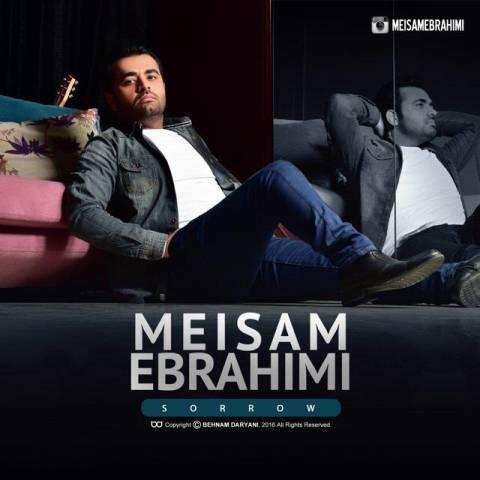 آهنگ غم به نام میثم ابراهیمی