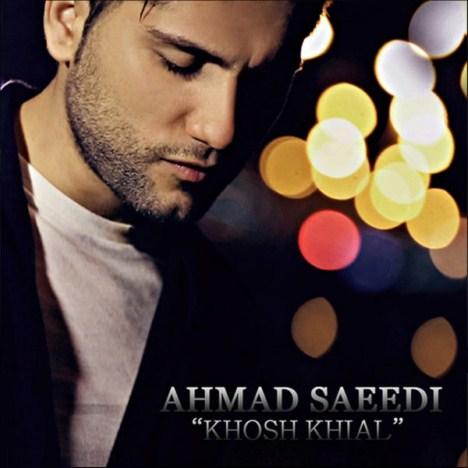 دانلود آهنگ خوش خیال احمد سعیدی